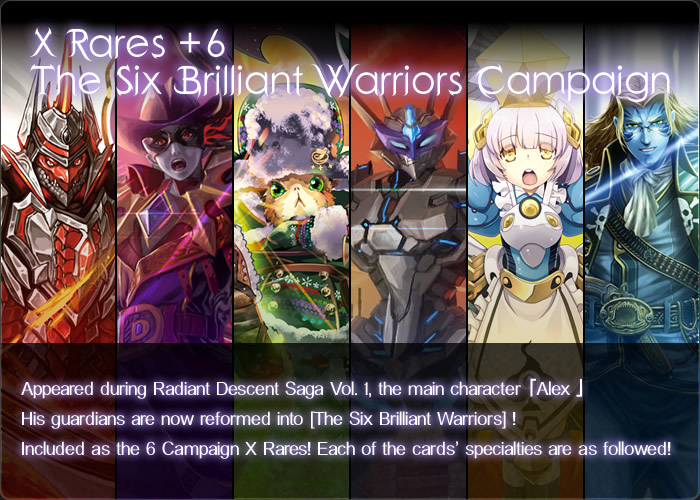 X Rares +6 The Six Brilliant Warriors Campaign