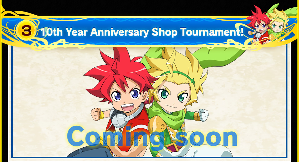 (3)10th Year Anniversary Shop Tournament!