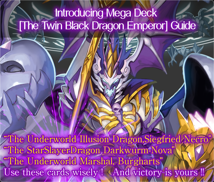 Mega Deck [The Twin Black Dragon Emperor] Click Here for Guide !